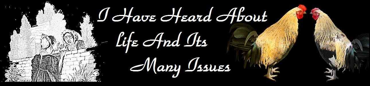 I Have Heard