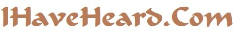 IHaveHeard.Com Site Name